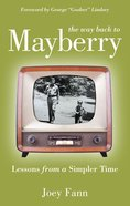 The Way Back to Mayberry eBook