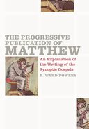 The Progressive Publication of Matthew eBook