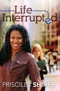 Life Interrupted eBook