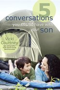 5 Conversations You Must Have With Your Son eBook