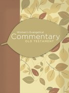 Women's Evangelical Commentary: Old Testament eBook