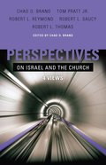 Perspectives on Israel and the Church eBook