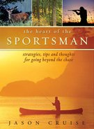 The Heart of the Sportsman eBook