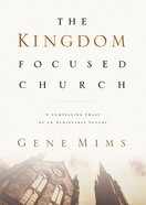The Kingdom Focused Church eBook