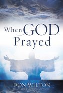 When God Prayed eBook