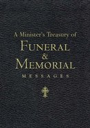 A Minister's Treasury of Funeral and Memorial Messages eBook