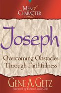 Joseph (Men Of Character Series)