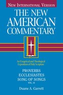 Proverbs, Ecclesiastes, Song of Songs (#14 in New American Commentary Series) eBook