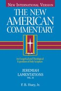 Jeremiah, Lamentations (#16 in New American Commentary Series) eBook
