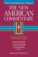 Philippians, Colossians, Philemon (#32 in New American Commentary Series) eBook
