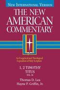 1,2 Timothy, Titus (#34 in New American Commentary Series) eBook