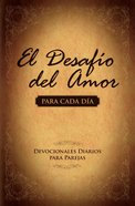 El Desafio Del Amor (Spa) (Love Dare Day By Day) eBook