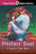 Pitchers' Duel (#07 in Chip Hilton Sports Series) eBook