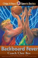 Backboard Fever (#10 in Chip Hilton Sports Series) eBook