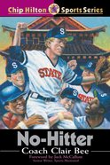 No-Hitter (#17 in Chip Hilton Sports Series) eBook