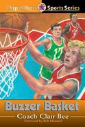 Buzzer Basket (#20 in Chip Hilton Sports Series) eBook