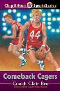 Comeback Cagers (#21 in Chip Hilton Sports Series) eBook