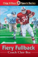 Fiery Fullback (#24 in Chip Hilton Sports Series) eBook