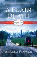 A Plain Death (#01 in Appleseed Creek Mystery Series) eBook