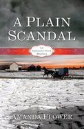 A Plain Scandal (#02 in Appleseed Creek Mystery Series) eBook