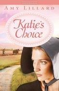 Katie's Choice (Clover Ridge Series) eBook