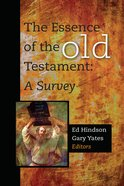 The Essence of the Old Testament: A Survey eBook