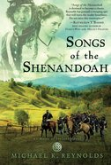 Songs of the Shenandoah (Heirs Of Ireland Series)