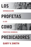 Los Profetas Como Predicadores (Spa) (Spanish) eBook