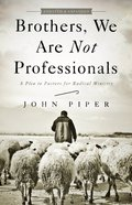 Brothers, We Are Not Professionals eBook