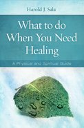What to Do When You Need Healing eBook