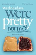 Wednesdays Were Pretty Normal (101 Questions About The Bible Kingstone Comics Series) eBook