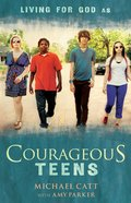 Courageous Teens eBook