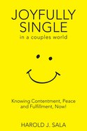 Joyfully Single in a Couple's World eBook