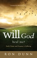 Will God Heal Me? eBook