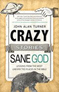 Crazy Stories, Sane God eBook