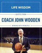 Coach John Wooden (Life Wisdom Series) eBook
