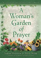 A Woman's Garden of Prayer eBook