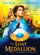 The Lost Medallion (#01 in Adventures Of Billy Stone Series)
