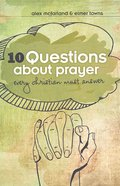 10 Questions About Prayer Every Christian Must Answer eBook