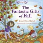 The Fantastic Gifts of Fall (Seasons Series) eBook