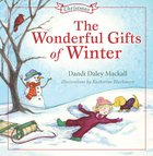 Wonderful Gifts of Winter (Seasons Series) eBook