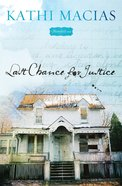 Last Chance For Justice (Bloomfield Series) eBook