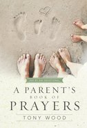 A Parent's Book of Prayers eBook