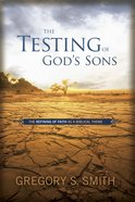 The Testing of God's Sons eBook