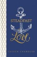 Steadfast Love eBook