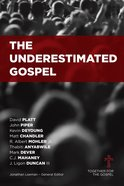 The Underestimated Gospel eBook