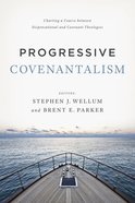 Progressive Covenantalism eBook