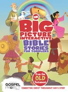 The Big Picture Interactive Bible Stories For Toddlers Old Testament eBook