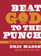 Beat God to the Punch eBook