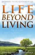 Life Beyond Living eBook
